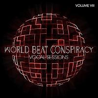 World Beat Conspiracy: Vocal Sessions