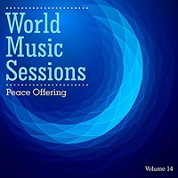 World Music Sessions: Peace Offering